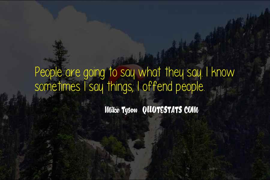 Mike Tyson Quotes #321023