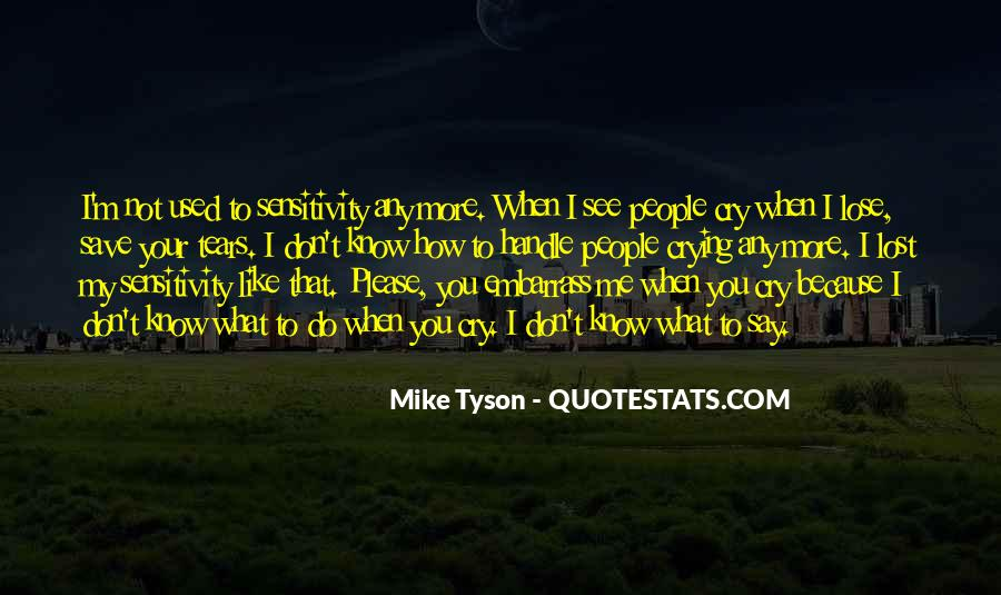 Mike Tyson Quotes #354131
