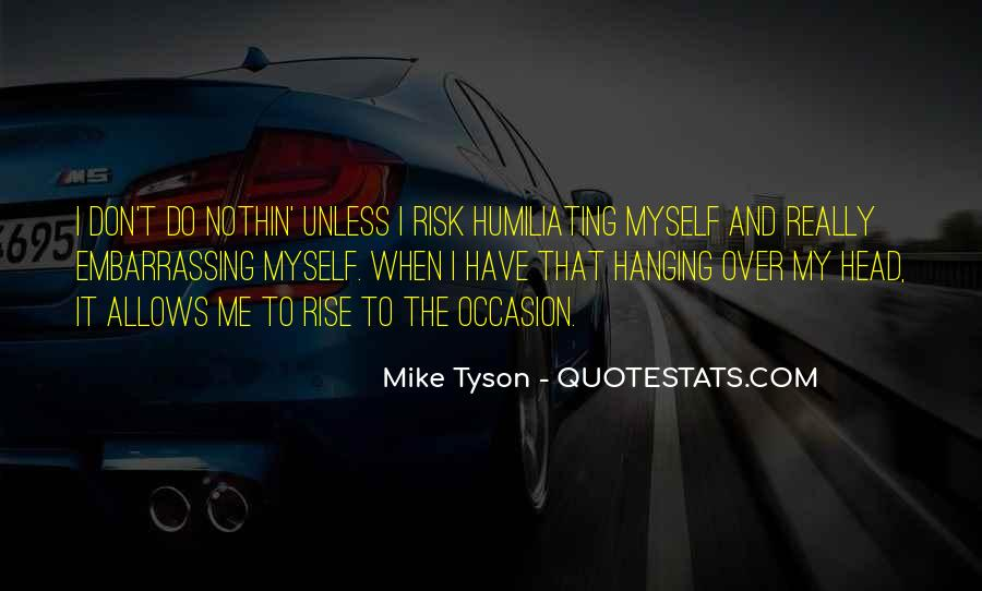 Mike Tyson Quotes #557037