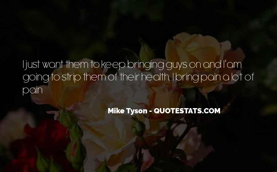 Mike Tyson Quotes #797700