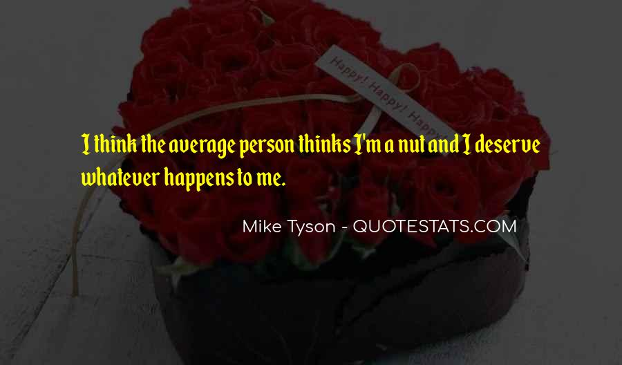 Mike Tyson Quotes #917759