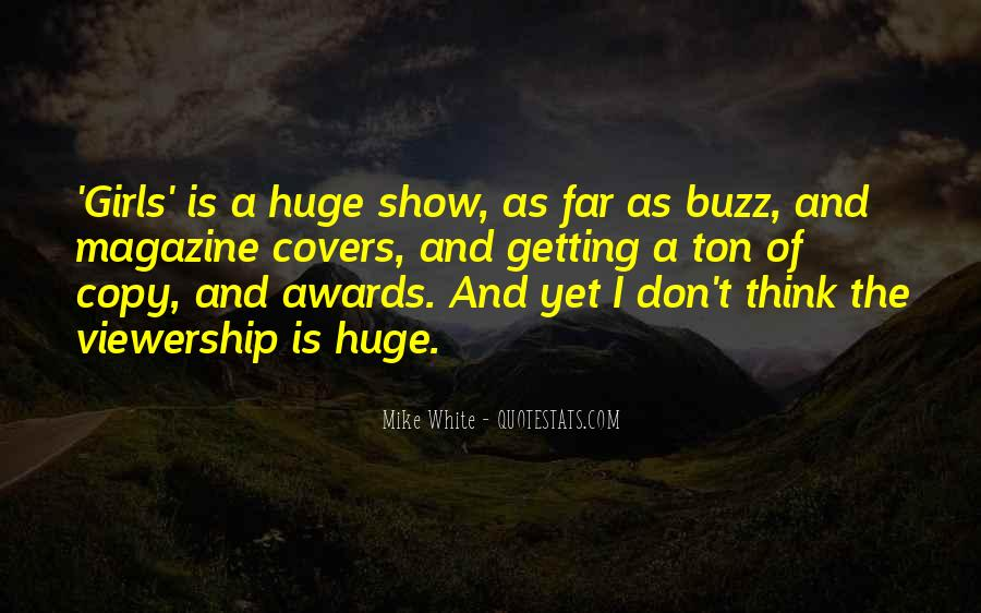 Mike White Quotes #1083314