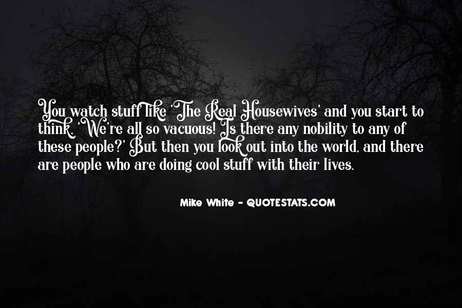 Mike White Quotes #1193207