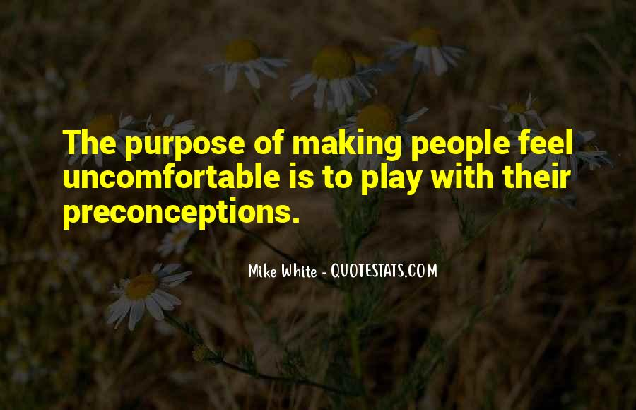 Mike White Quotes #134534