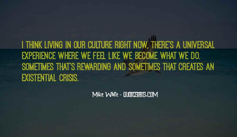 Mike White Quotes #1474986