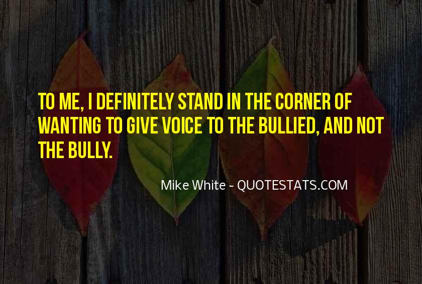 Mike White Quotes #1665854
