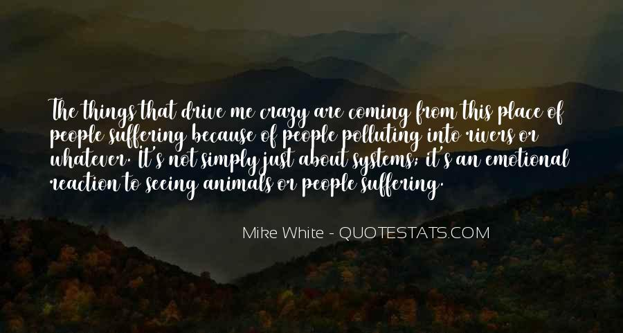 Mike White Quotes #40263