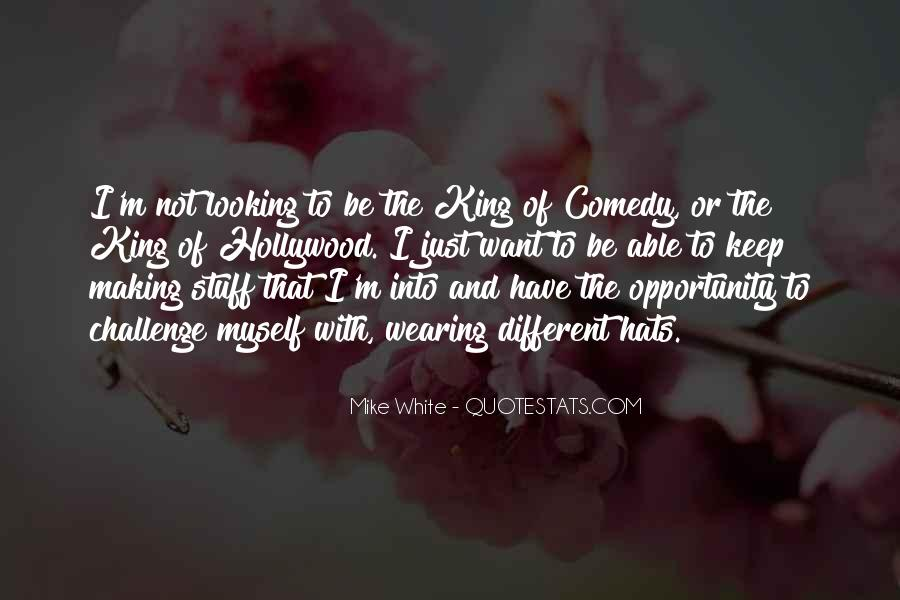 Mike White Quotes #655483