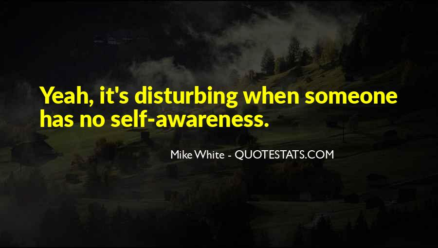 Mike White Quotes #690256