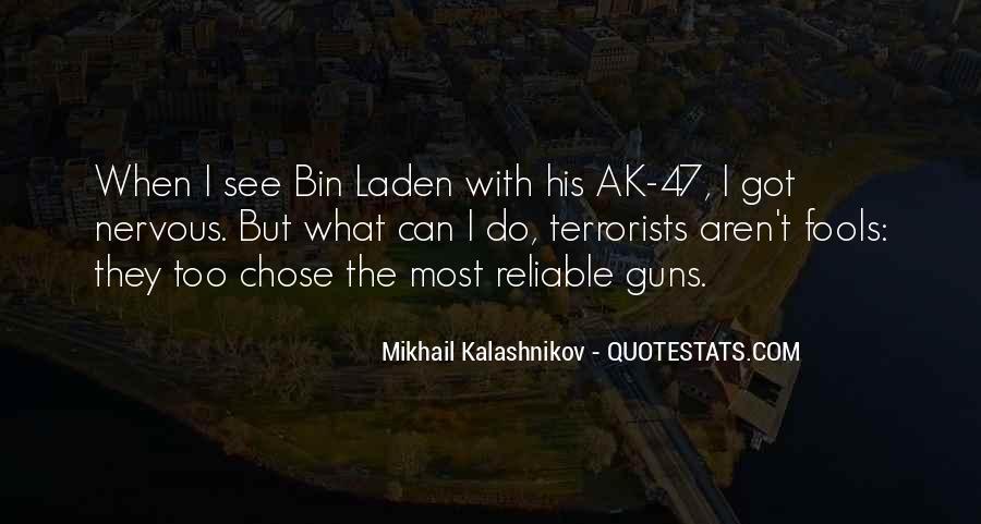 Mikhail Kalashnikov Quotes #1341706