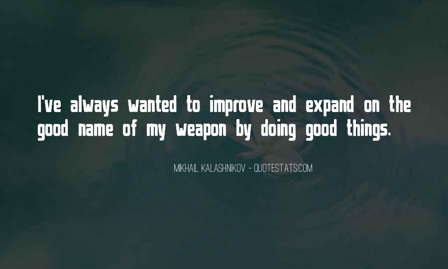 Mikhail Kalashnikov Quotes #1552074