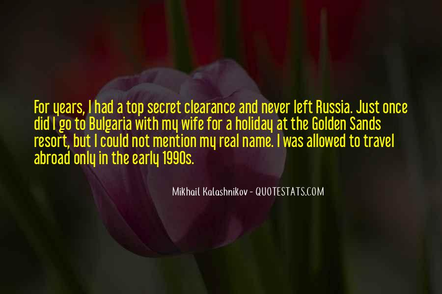 Mikhail Kalashnikov Quotes #1705587