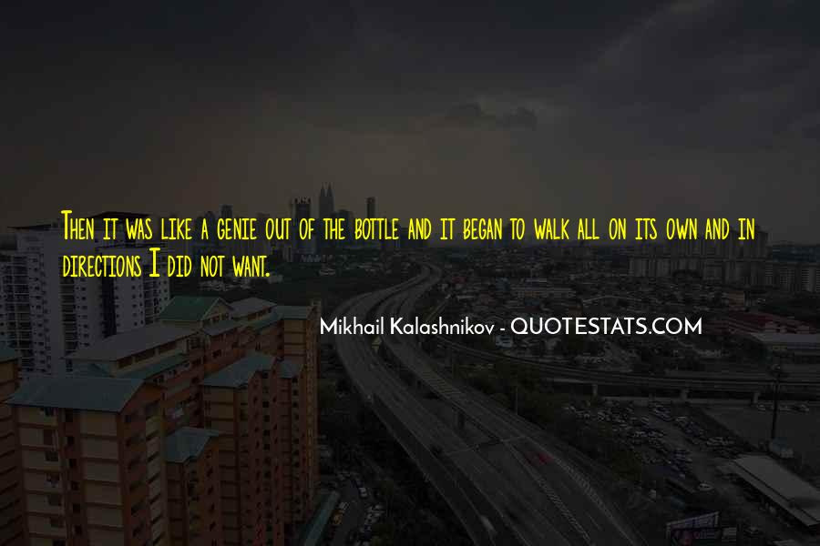 Mikhail Kalashnikov Quotes #1778497
