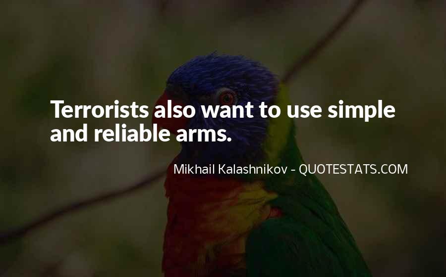 Mikhail Kalashnikov Quotes #1876254