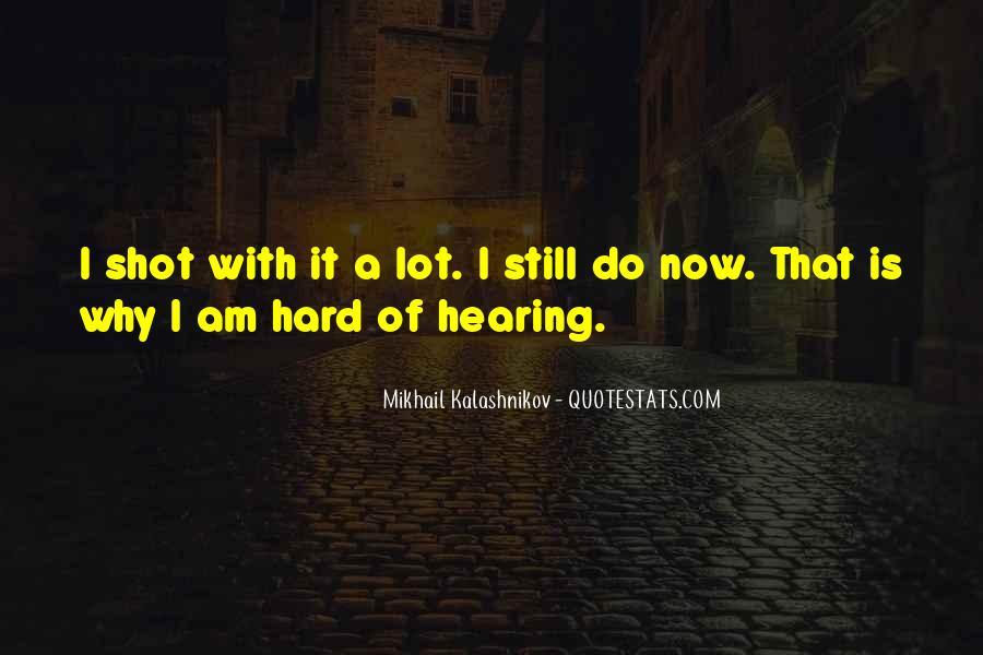 Mikhail Kalashnikov Quotes #208301