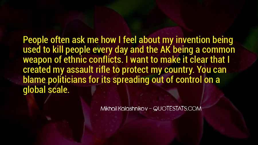 Mikhail Kalashnikov Quotes #278665