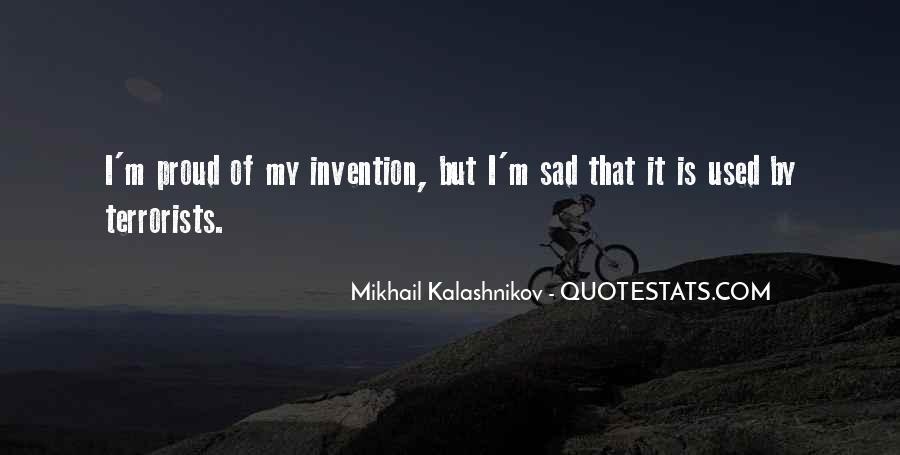 Mikhail Kalashnikov Quotes #458568