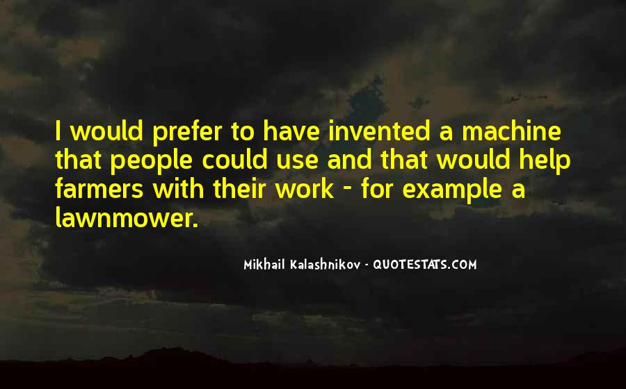 Mikhail Kalashnikov Quotes #552349