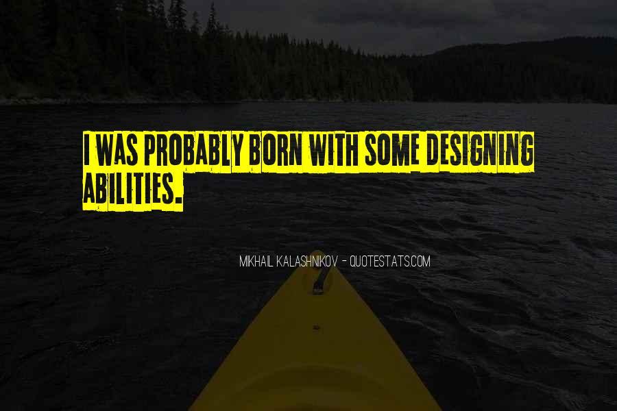 Mikhail Kalashnikov Quotes #630715