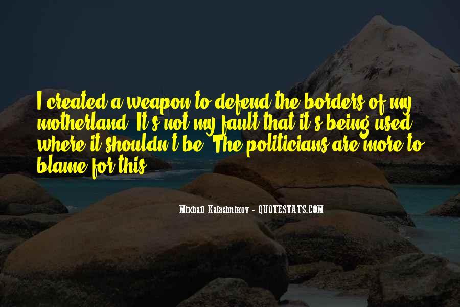 Mikhail Kalashnikov Quotes #701939