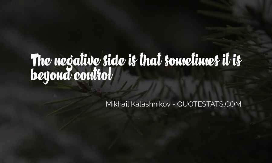 Mikhail Kalashnikov Quotes #901648