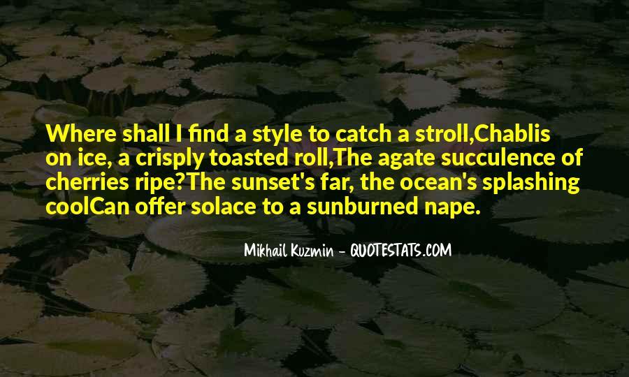 Mikhail Kuzmin Quotes #994784