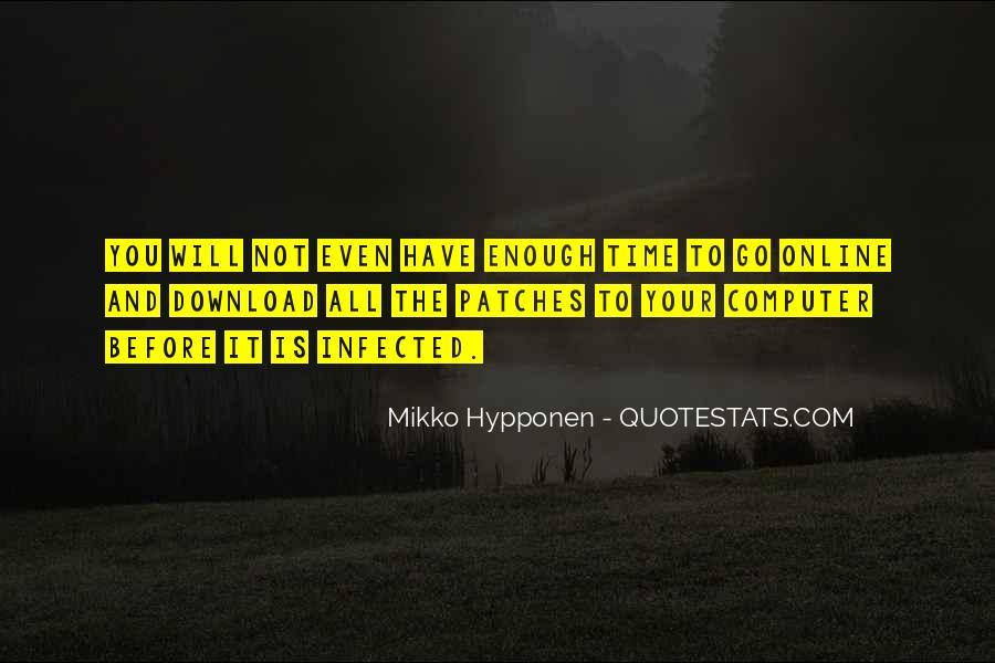 Mikko Hypponen Quotes #91508