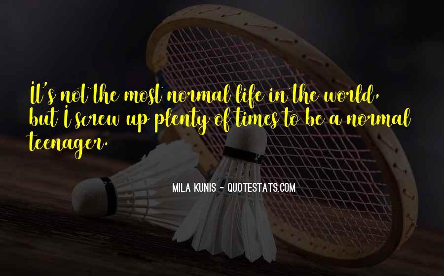 Mila Kunis Quotes #1075993