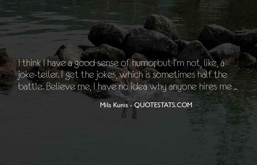 Mila Kunis Quotes #1177446