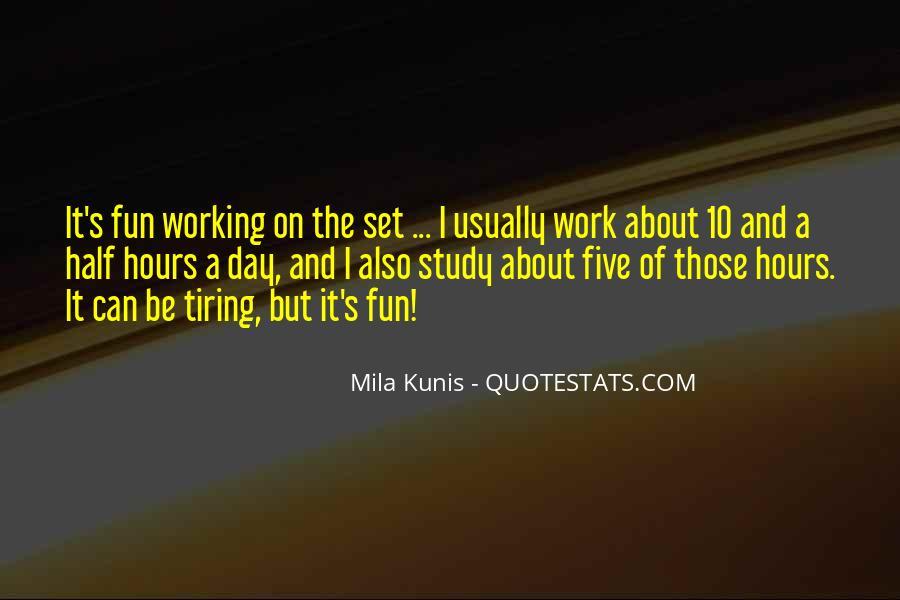 Mila Kunis Quotes #1235409