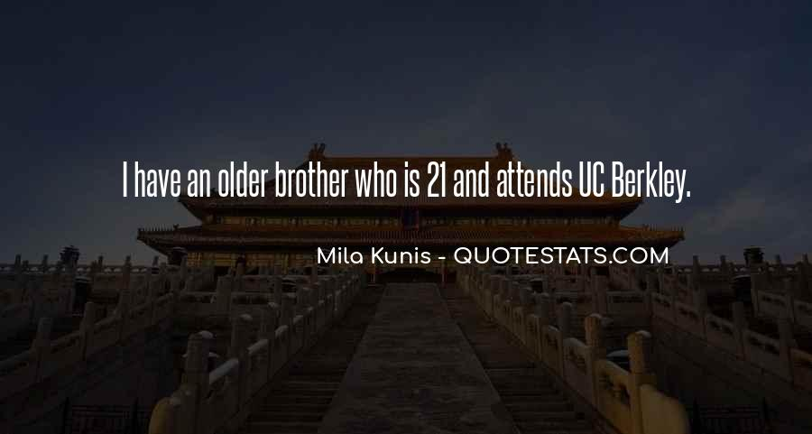 Mila Kunis Quotes #1285546