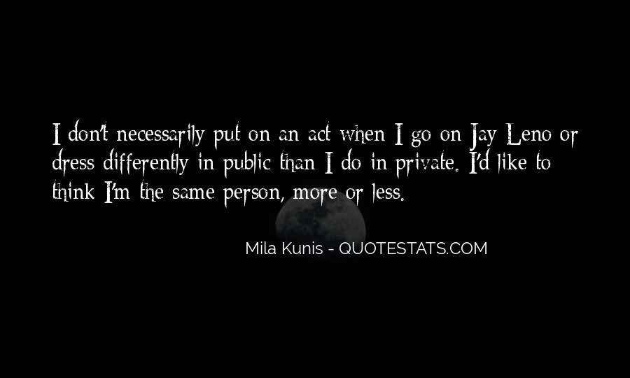 Mila Kunis Quotes #1363542