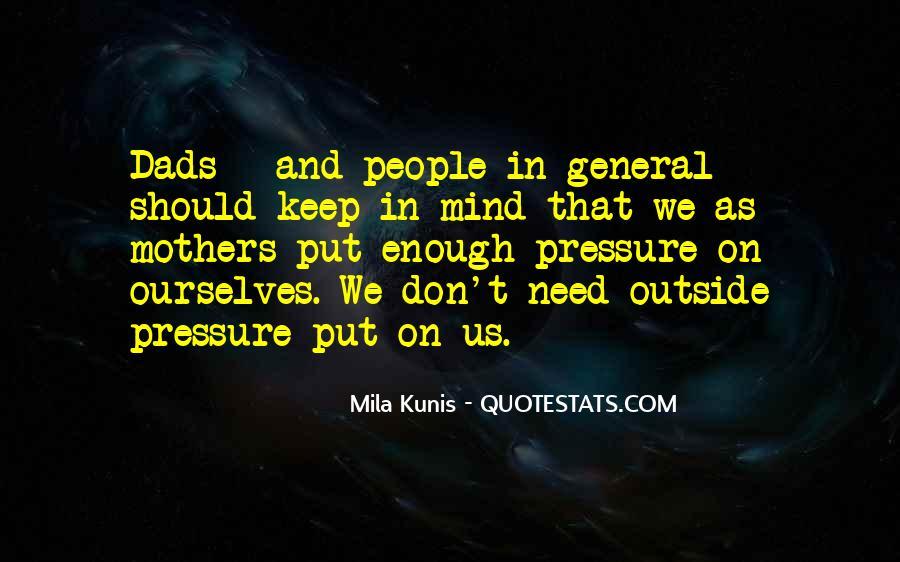 Mila Kunis Quotes #1518521