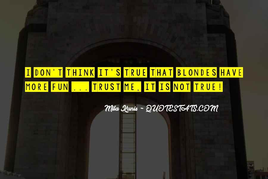 Mila Kunis Quotes #1640277