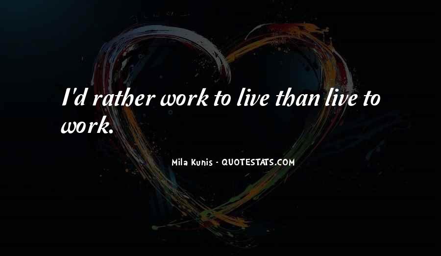 Mila Kunis Quotes #18796
