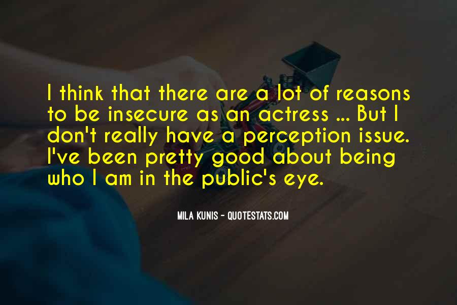Mila Kunis Quotes #205053