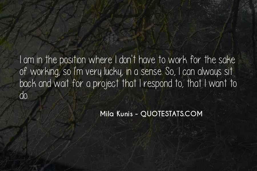 Mila Kunis Quotes #211436