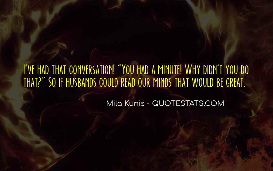 Mila Kunis Quotes #569043