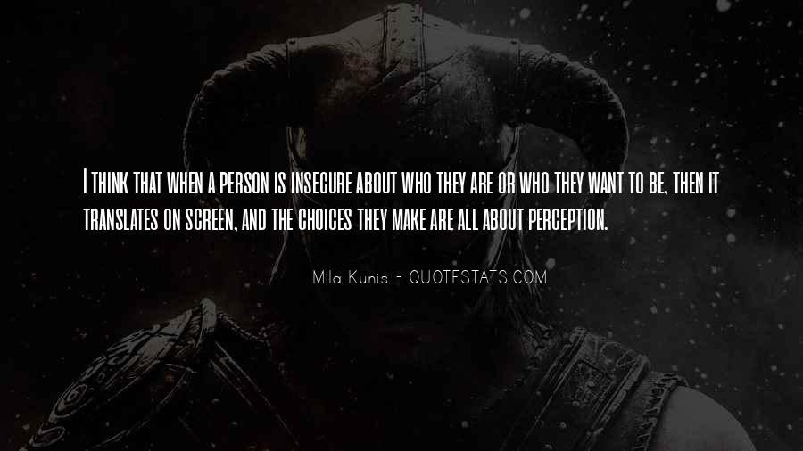 Mila Kunis Quotes #608576