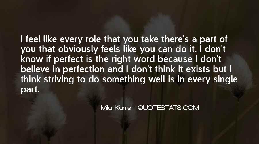 Mila Kunis Quotes #655038
