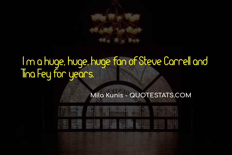 Mila Kunis Quotes #658431