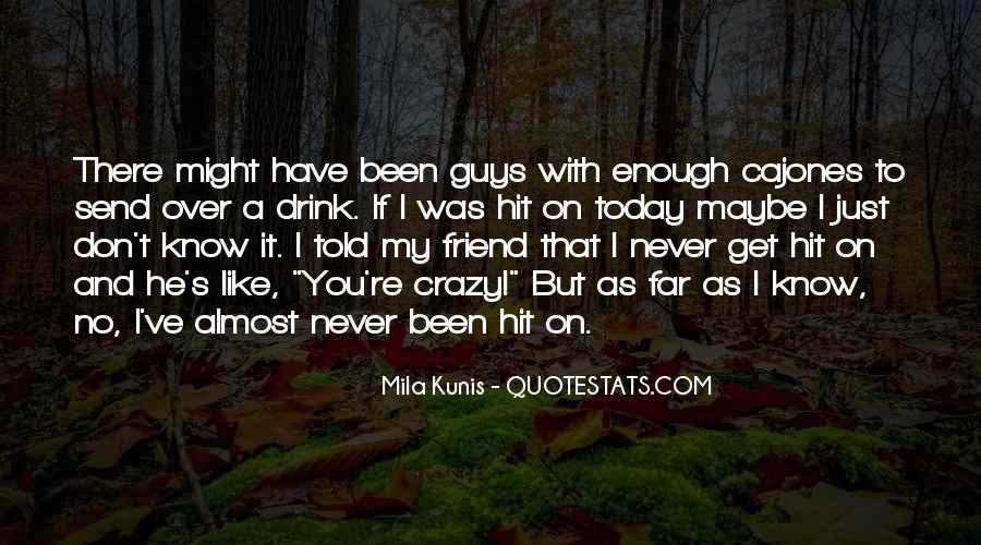 Mila Kunis Quotes #791968