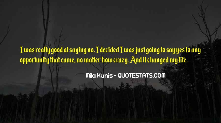 Mila Kunis Quotes #816299