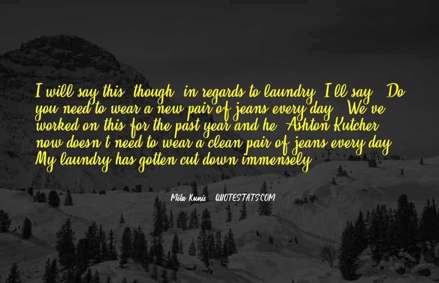Mila Kunis Quotes #971067