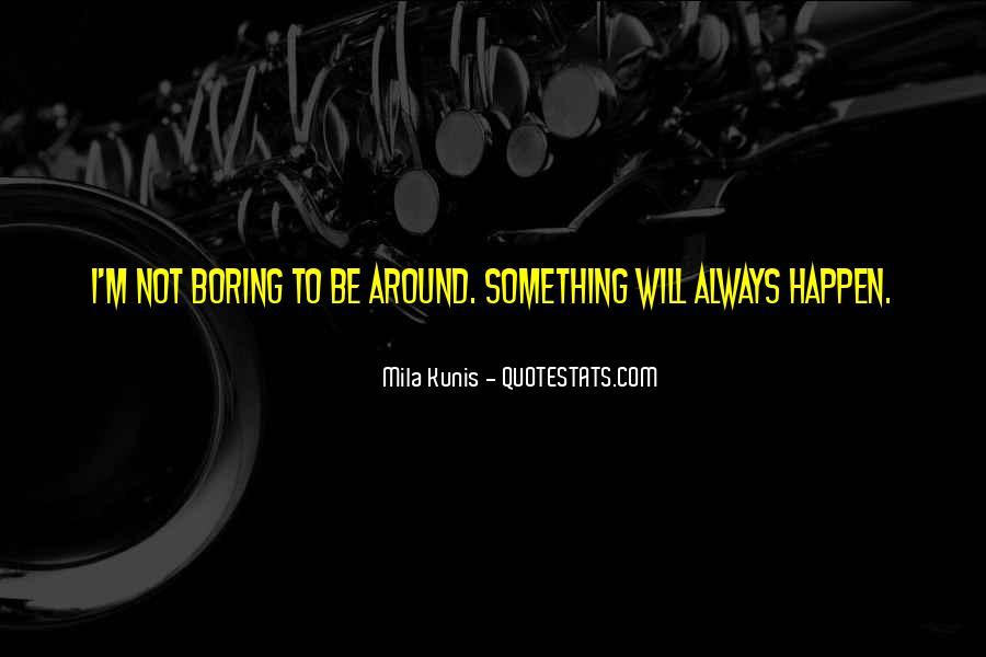 Mila Kunis Quotes #975837