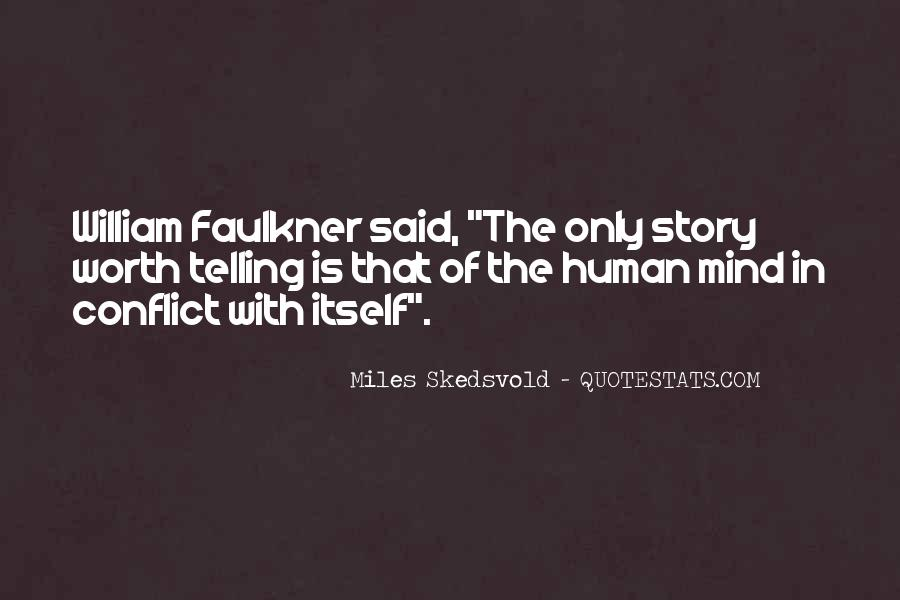 Miles Skedsvold Quotes #7366