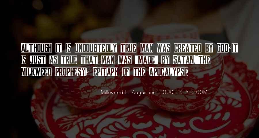Milkweed L. Augustine Quotes #1182323