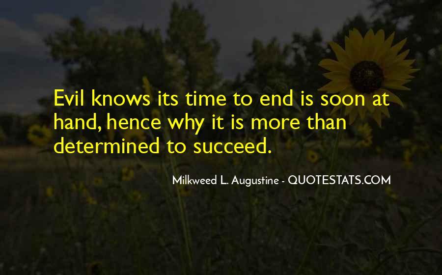 Milkweed L. Augustine Quotes #1232526