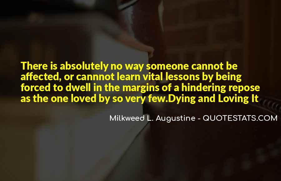 Milkweed L. Augustine Quotes #972104