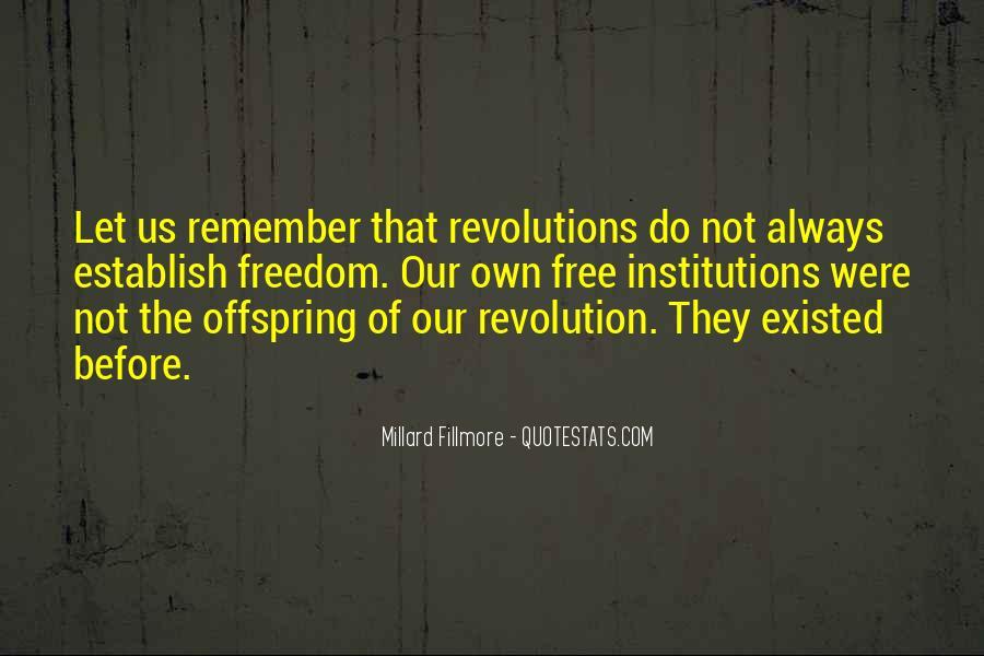 Millard Fillmore Quotes #1297019